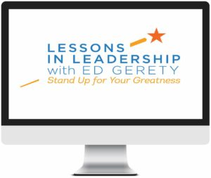 Ed Gerety, professional youth speaker, Lessons in Leadership